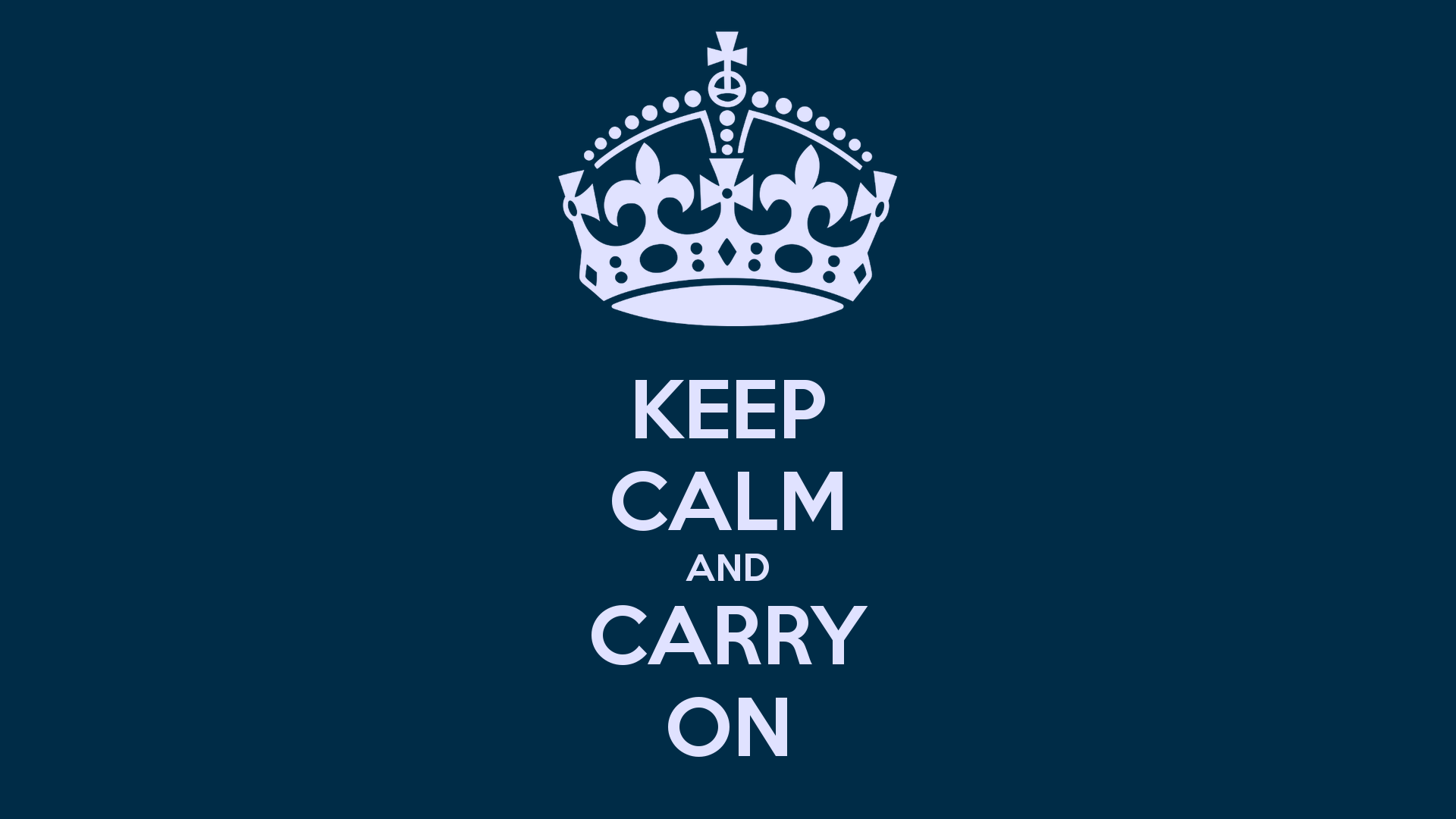 Keep Calm And Carry On Wallpaper Hd Keep Calm And Carry On 7363 1920x1080px