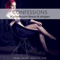 Confessions of a Burlesque Dancer and Stripper