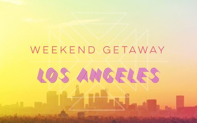 Weekend Getaway: Things to do in Los Angeles, California