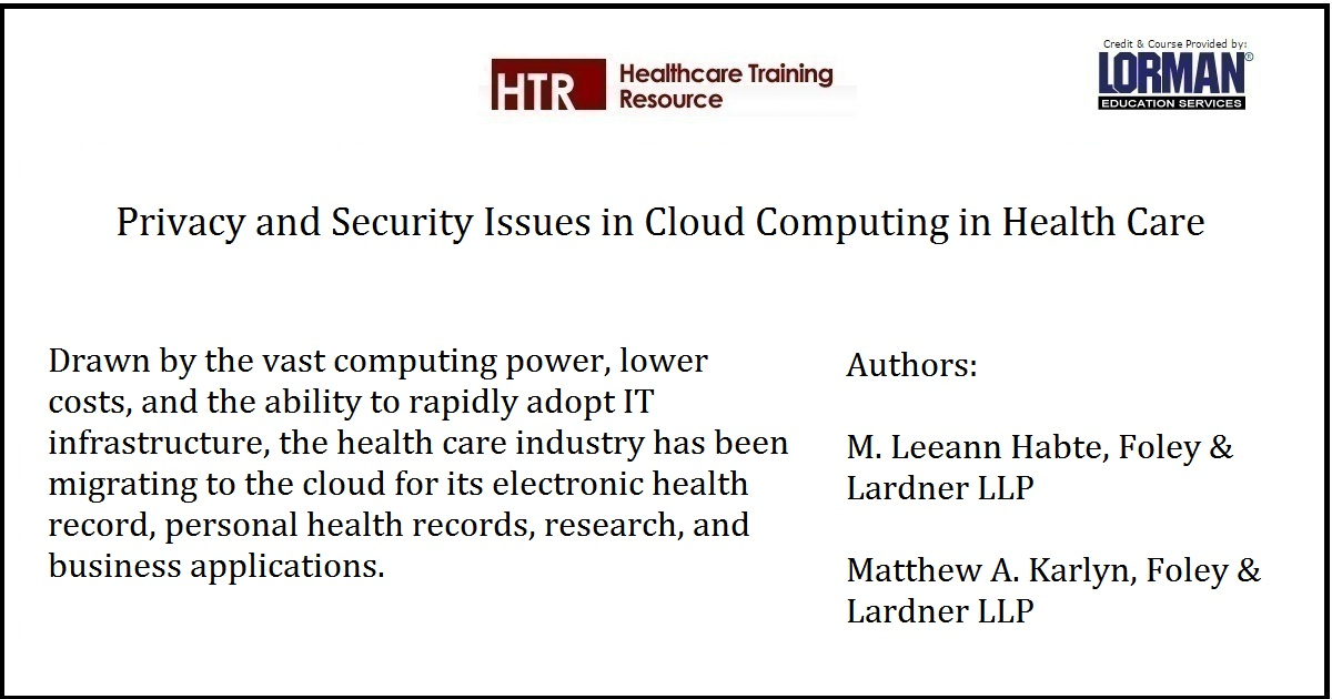 Privacy And Security Issues In Cloud Computing In Health Care