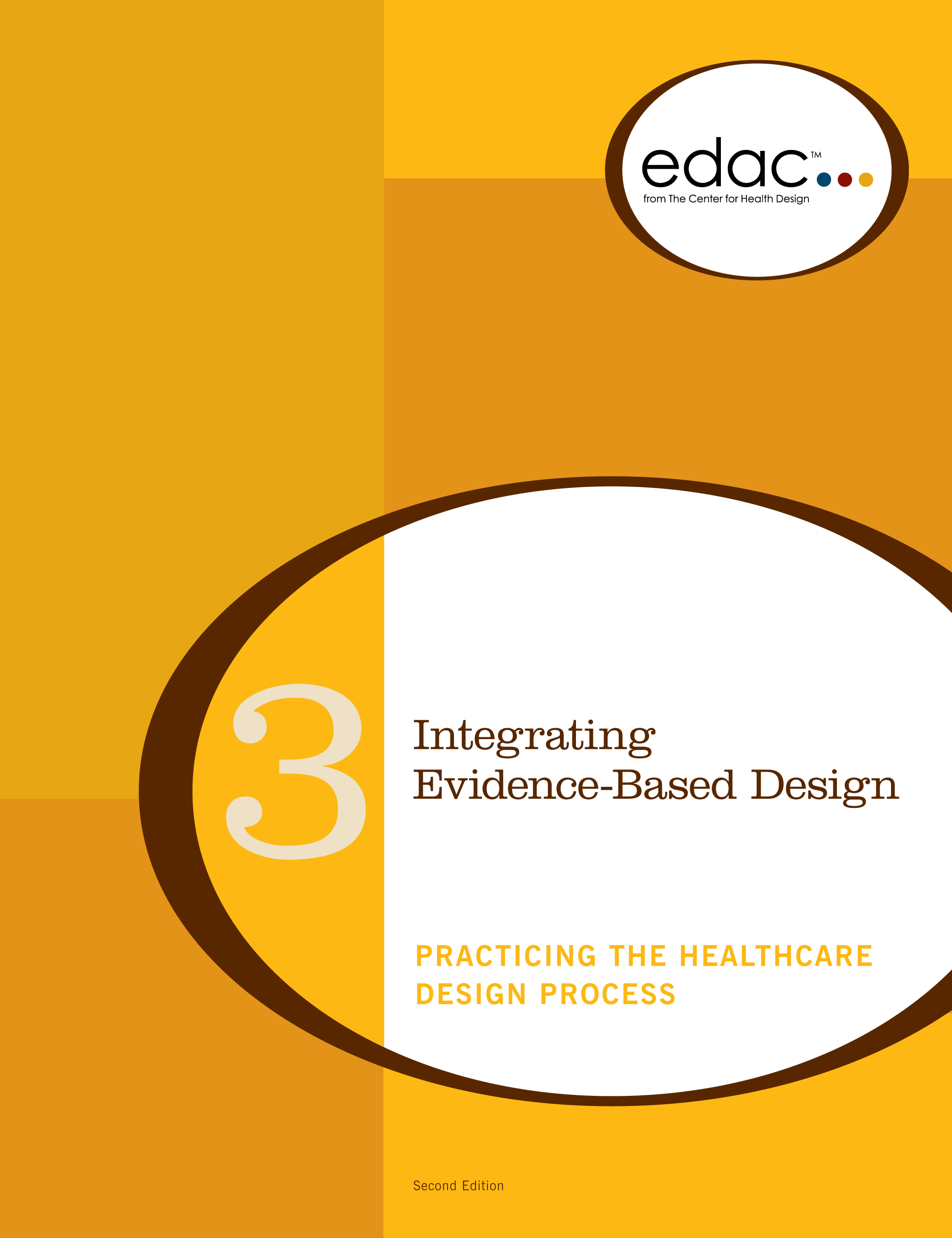 Study Guide 3 Edac Study Guide Volume 3 3rd Edition The Center For Health Design