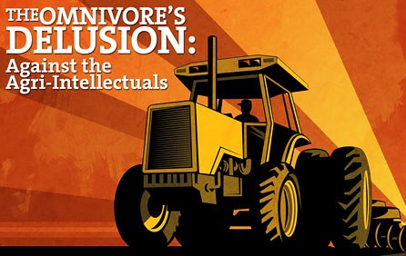 omnivores delusion In Defense of Farmers