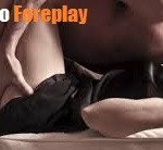 Seducing a Woman: Foreplay Tips You Never Knew!