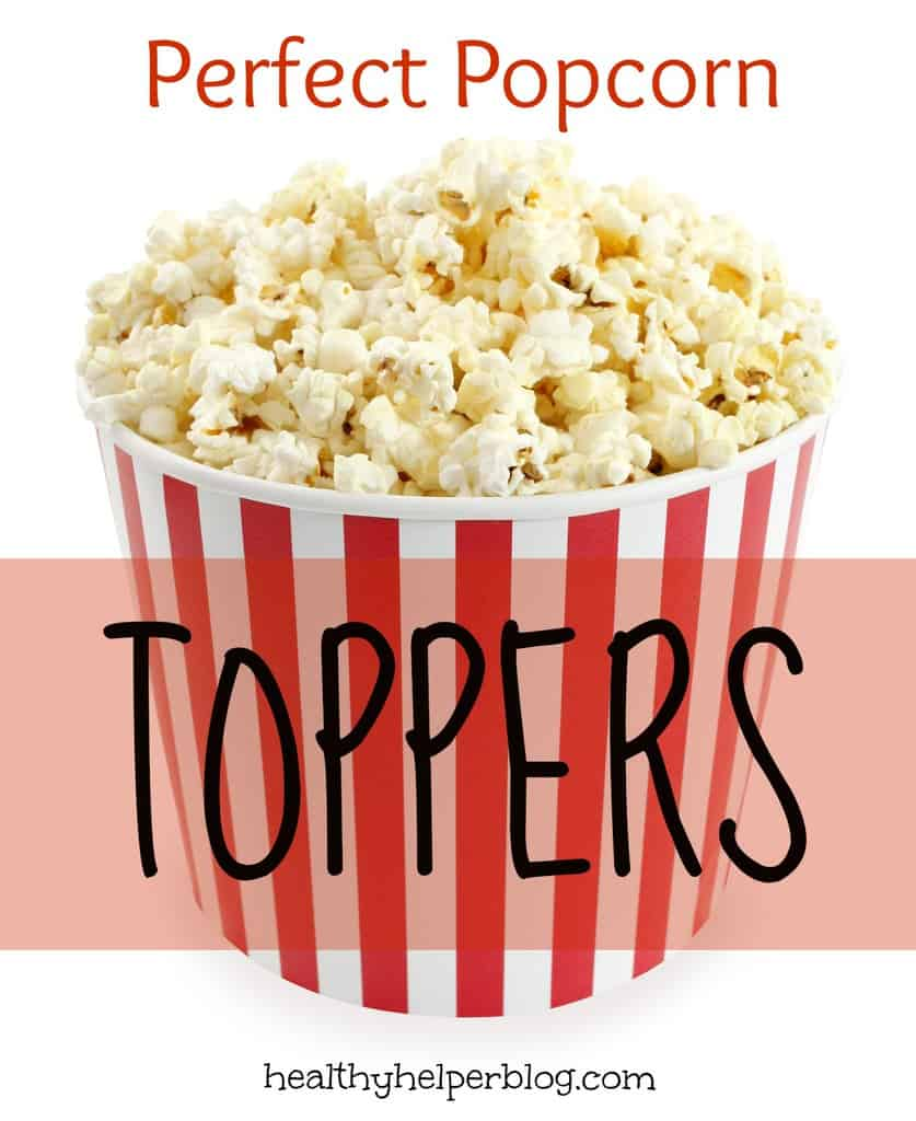 Perfect Popcorn Toppers from @Healthy_Helper