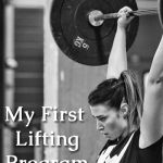 My First Lifting Program