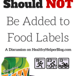 Why Exercise Calories Should NOT Be Added to Food Labels