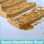 Banana Bread. Almond Butter. All in one delicious, no bake, and easy to make protein bar. Any takers?