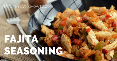 Healthy Homemade Fajita Seasoning