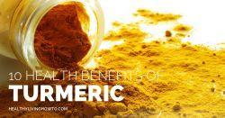 10 Health Benefits of Turmeric   healthylivinghowto.com