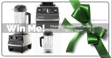 December Give Away: Vitamix Professional Series 500 – $649 Value