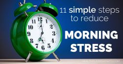 11 Simple Steps To Reduce Morning Stress | healthylivinghowto.com