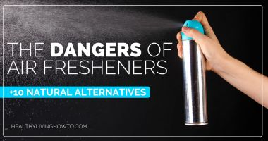 The Dangers of Air Fresheners + 10 Natural Alternatives