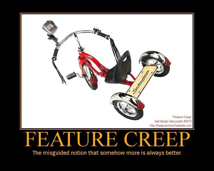 Bad idea design poster #10 \u2013 Feature Creep