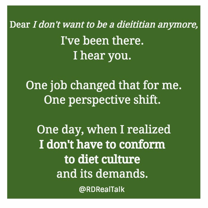 I don\u0027t want to be a dietitian anymore\