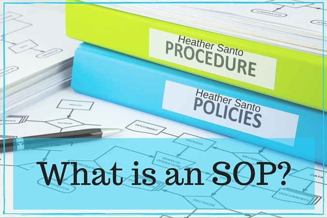 What is an SOP - Heather Santo