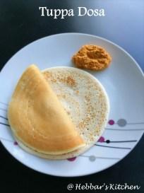Tuppa Dosa Recipe Ghee Dosa Hebbar S Kitchen