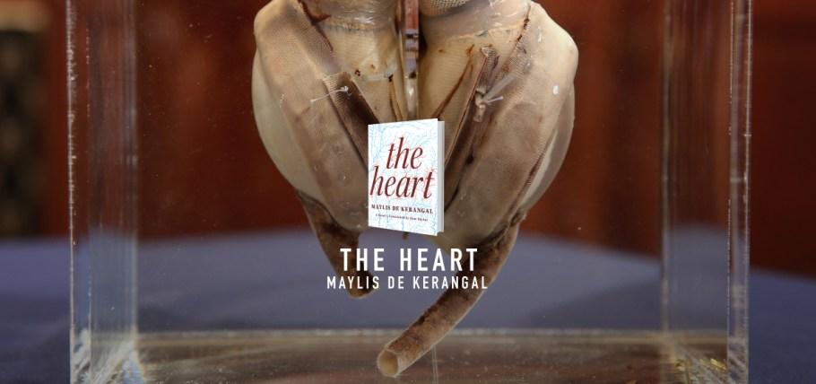 Maylis de Kerangal, The Heart