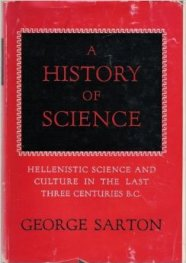 History of science - gorge sarton