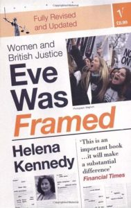 Eve Was Framed by Helena Kennedy