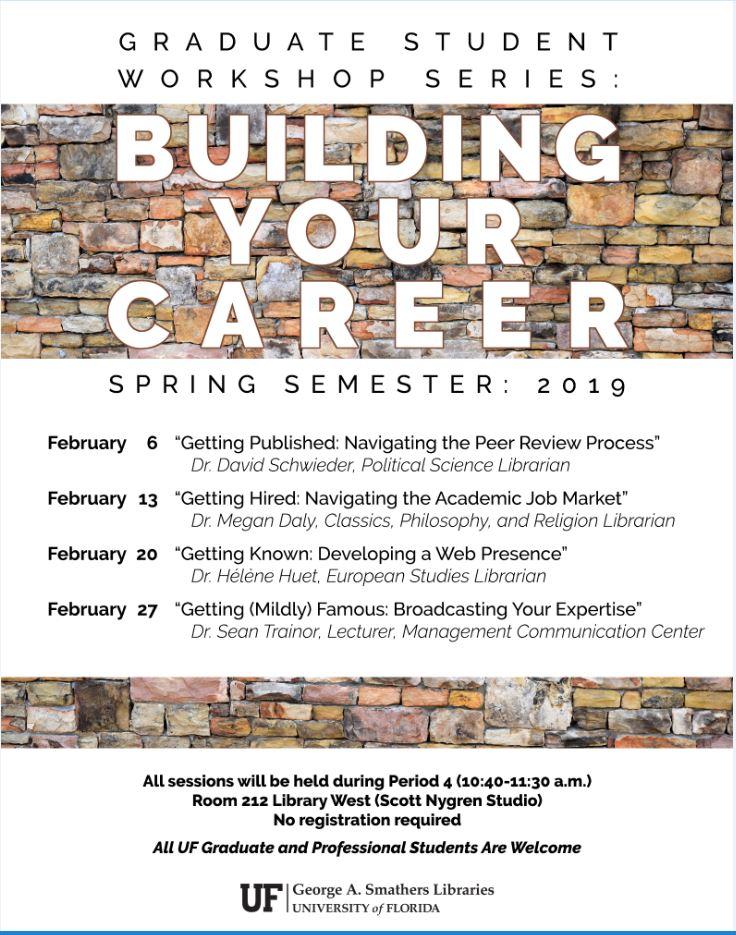 Graduate Student Workshop Series Building Your Career Spring 2019