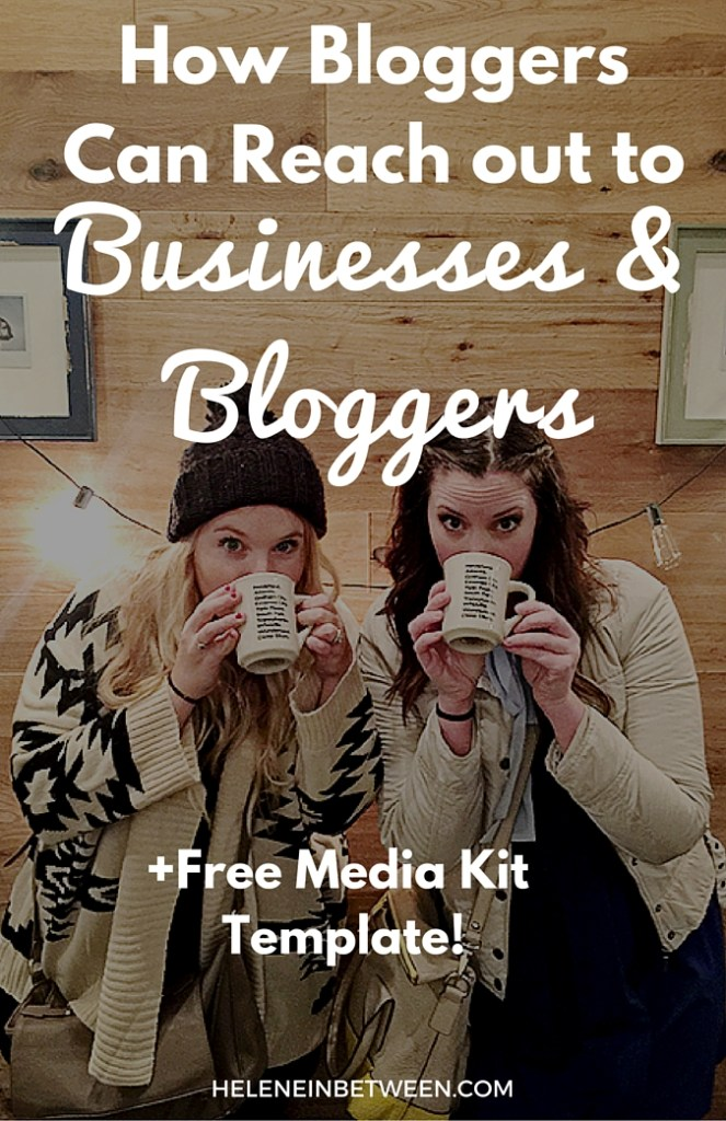 How Bloggers Can Reach out to Businesses and Bloggers + FREE Media Kit Template!