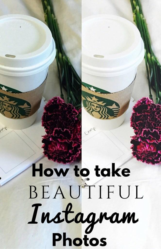 How to Take Beautiful Instagram Photos
