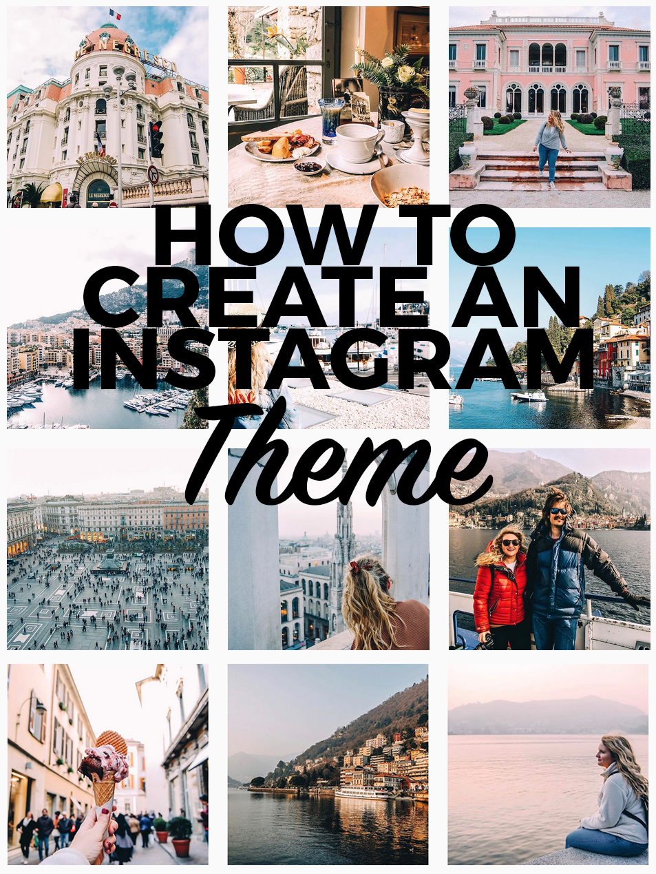 Travel Theme Ideas How To Create An Instagram Theme And Why You Should Helene In