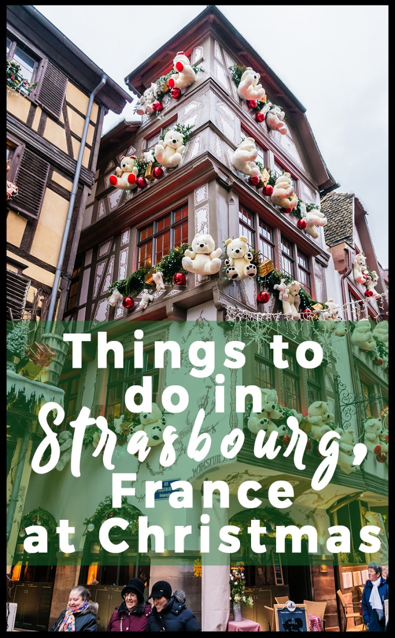 Salon Habitat Strasbourg Things To Do In Strasbourg France At Christmas Helene In