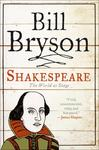 Bill Bryson • Shakespeare: The World As Stage