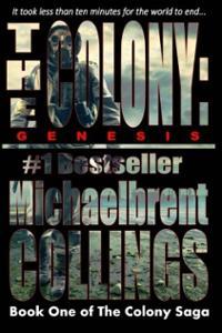 The Colony Genesis
