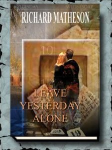 LeaveYesterday Alone