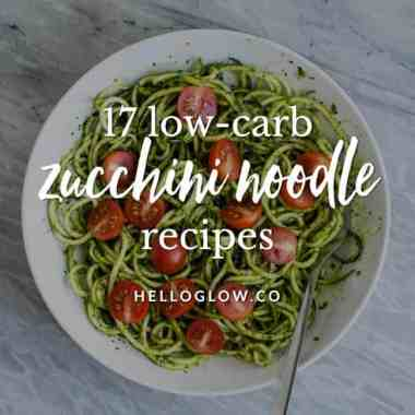 17 Reasons We (Still) Can't Get Enough Zucchini Noodles