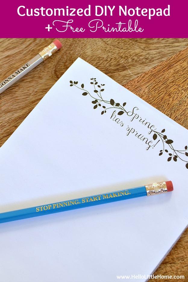 Customized DIY Notepads + Free Printable