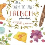Farm to Table French Phrasebook Giveaway | HelloNatural.co