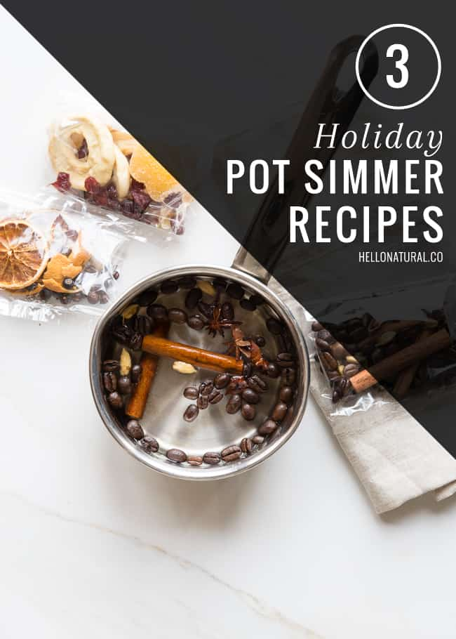3 Holiday Pot Simmer Recipes   HelloNatural.co