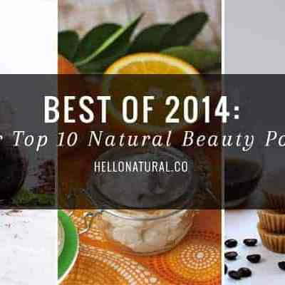 Best of 2014 | Top 10 Beauty Posts | HelloNatural.co