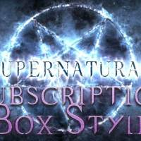 Supernatural Subscription Box Spoilers!