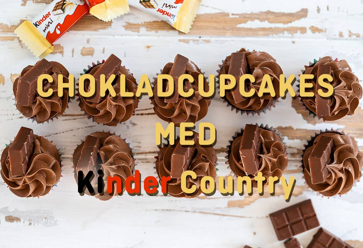 Muffins Kinder Country Chokladcupcakes Med Kinder Country Hemmakväll Ab