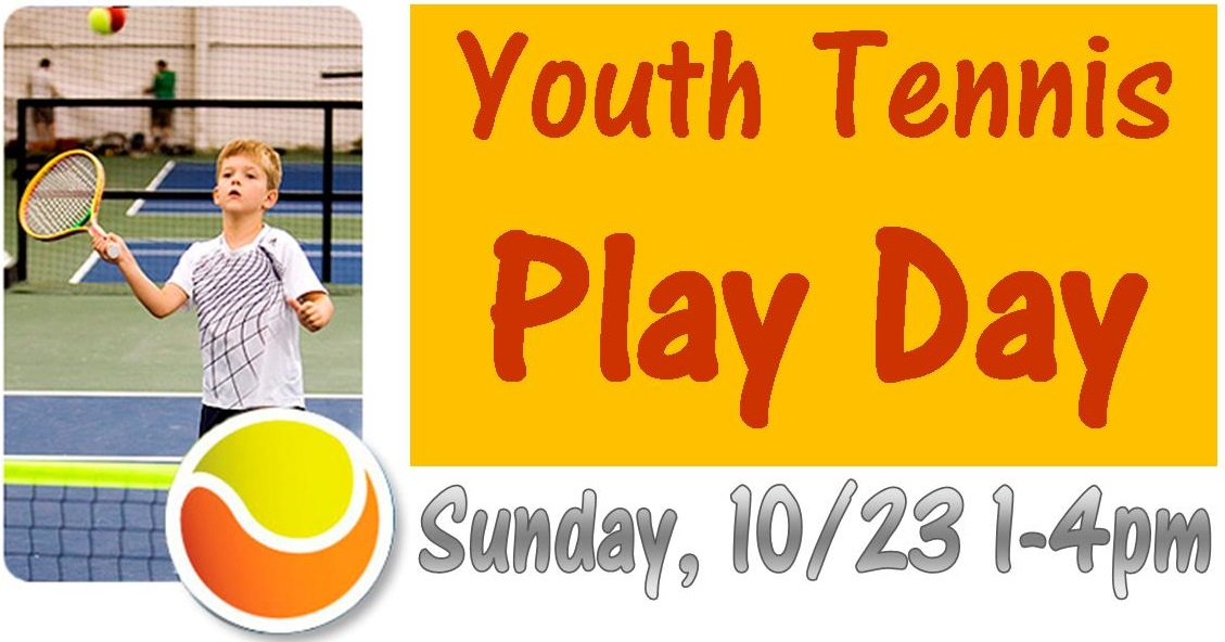 Youth Tennis Play Day Sunday, 10/23 for Ages 4-15