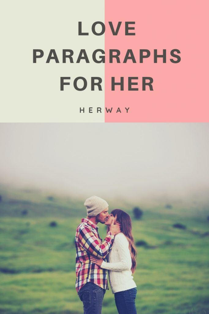 200 Heart-Melting Love Paragraphs For Him And Her