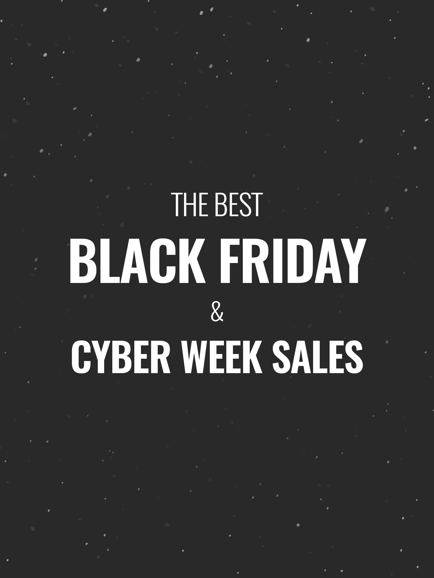 Black Week Sale The Best 2018 Black Friday And Cyber Week Sales Hey It S Julay