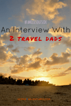 #FamiliesOutside: An Interview with 2 Travel Dads | Hey, Miss Adventures!