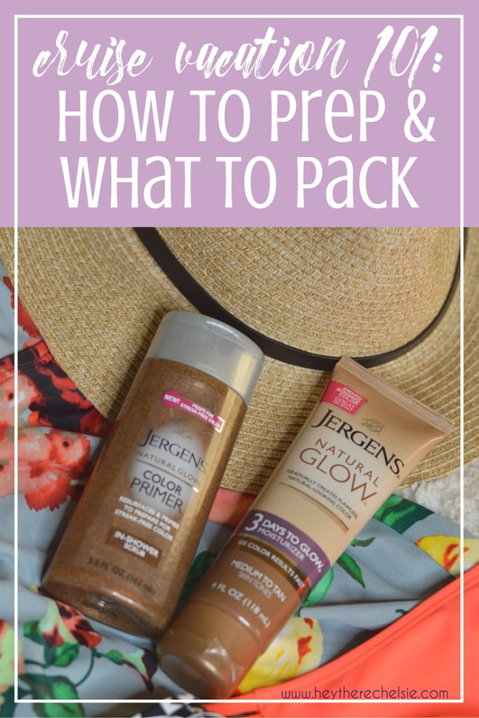 Cruise Vacation 101: How to Prep and What to Pack // Hey There, Chelsie