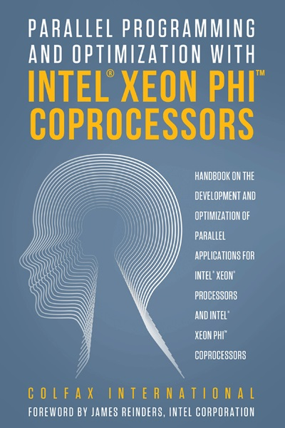 Parallel Programming and Optimization with Intel® Xeon Phi™ Coprocessors