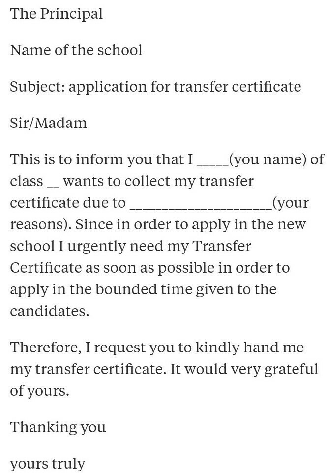 write a letter to the principal to issue transfer certificate