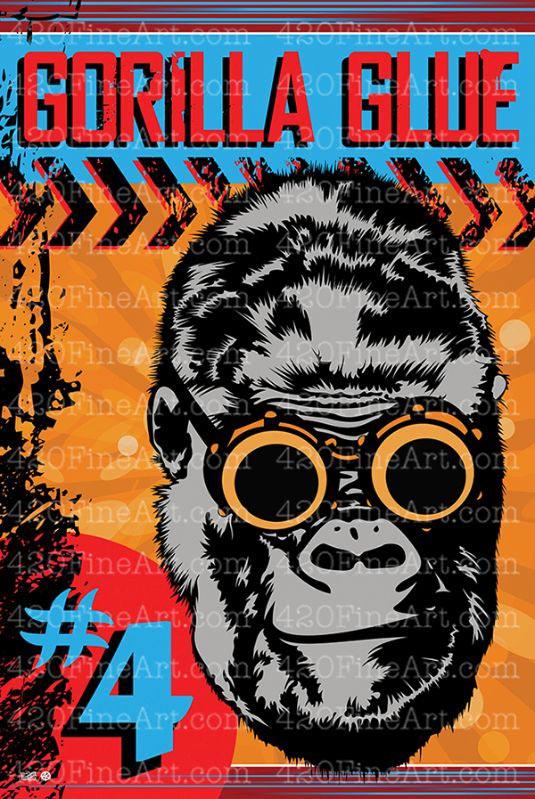 Gorilla Glue #4 Poster Seen on \ - poster on line
