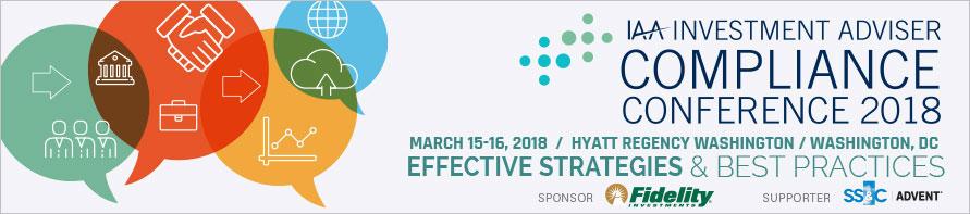 2018 Compliance Conference Agenda - Investment Adviser Association - conference agenda