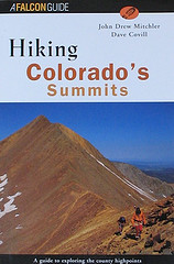 Hiking Colorado's Summits – Dave Covill & John Drew Mitchler