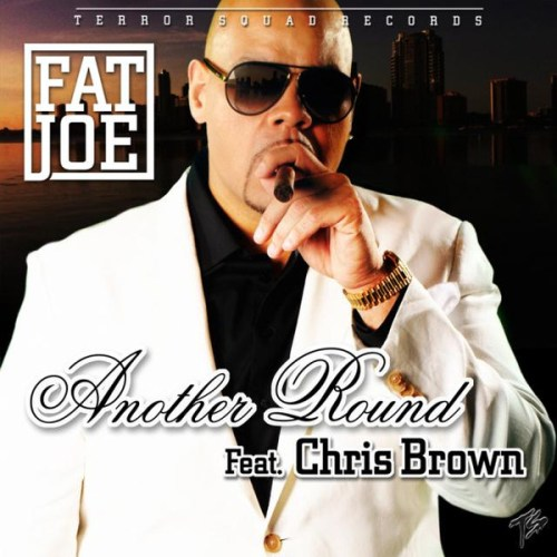 Fat Joe – 'Another Round' (Feat. Chris Brown)