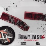 "[New Music Alert] Joe Budden ""Ordinary Love S**t Prt.4″"